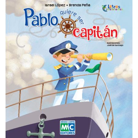 Pablo quiere ser capitán
