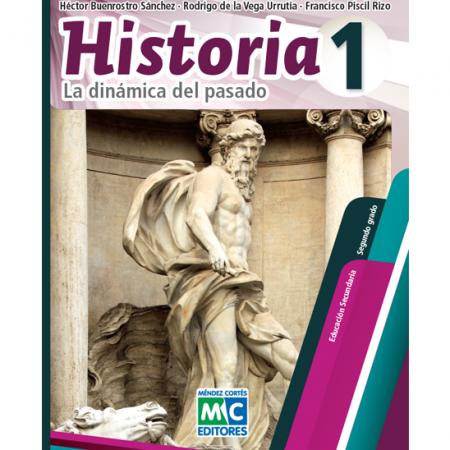 Historia 1. La dinámica del pasado