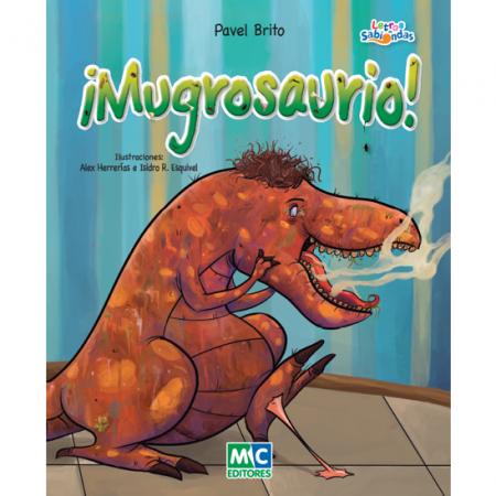 ¡Mugrosaurio!