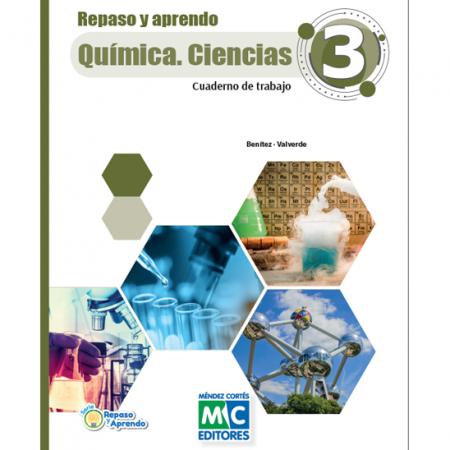 Repaso y Aprendo.    Química. Ciencias 3