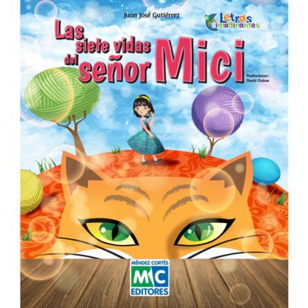 Las siete vidas del señor Mici